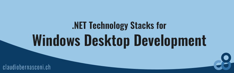NET Technology Stacks for Windows Desktop Development