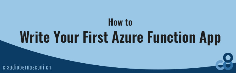 How to Write Your First Azure Function App