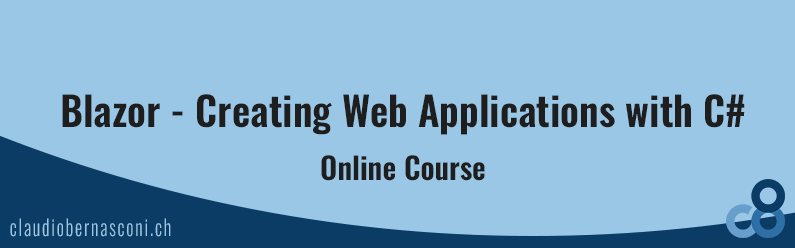 Blazor – Creating Web Applications with C# (Online Course)