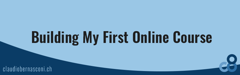 Building My First Online Course