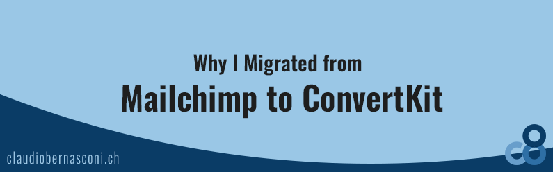 Why I Migrated from Mailchimp to ConvertKit