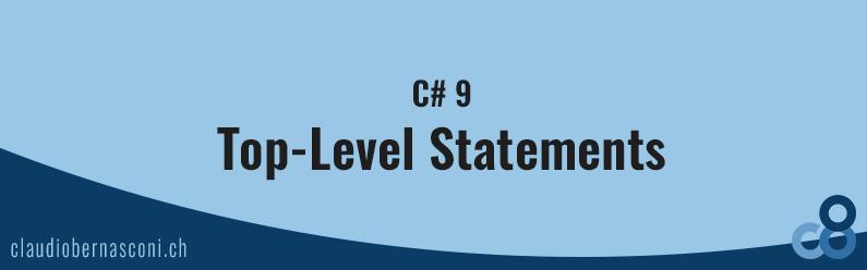C# 9 – Top-Level Statements