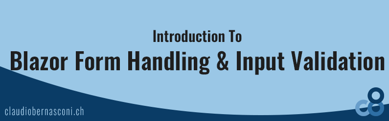 Introduction to Blazor Form Handling & Input Validation