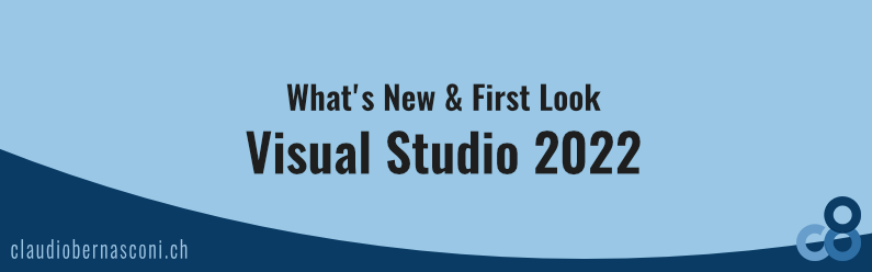 Visual Studio 2022 | What's New & First Look